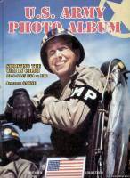 Histoire & Collections US Army Photo Albom - Shooting the War in color 1941-1945 USA to ETO