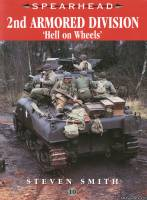 Ian Allan Spearhead 10 - 2nd Armored Division - Hell on Wheels