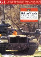 Greenhill Books G.I. - Hell on Wheels. The Men of the US Armored Forces 1918 to the Present
