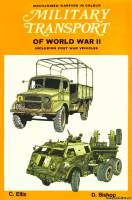 Blandford Press - Military Transport of World War II Including Post War Vehicles